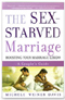The Sex-Starved Marriage: A