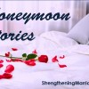Honeymoon Story — Open and Anxious to Learn